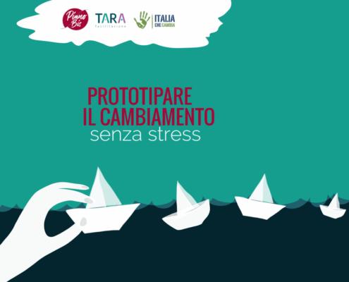 _prototipare_cambiamento_Piano-Bis-Tara-facilitazione